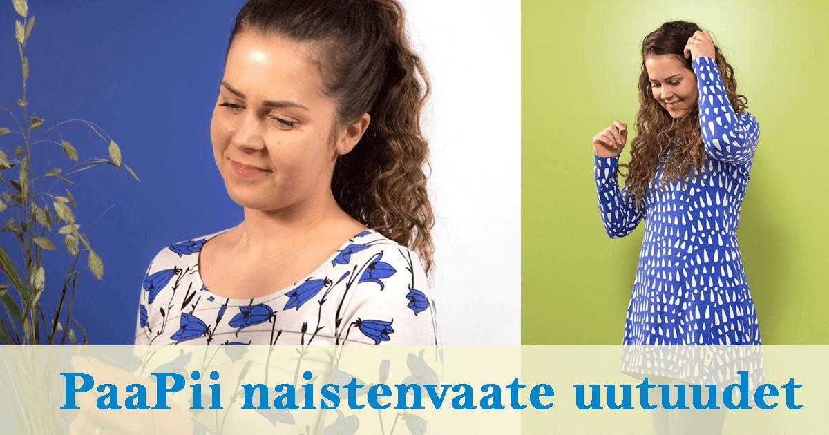 PaaPii Naistenvaate uutuudet 2019
